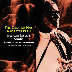 TKJV-19125. Pharoah Sanders. The Creator Has A Master Plan