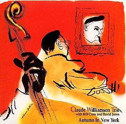 TKCV-35103. Claude Williamson Trio. Autumn In NY